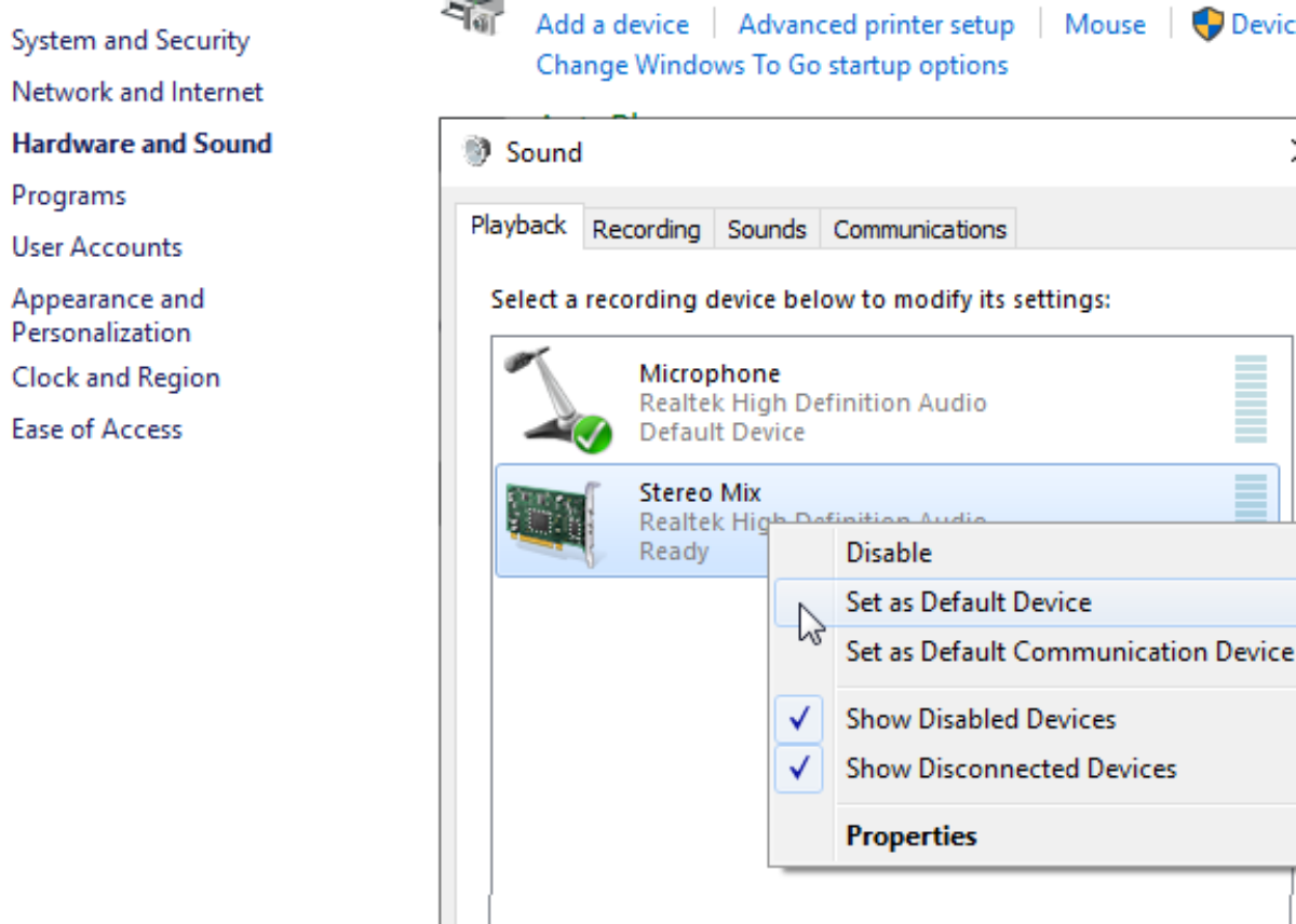 """Enable """"Stereo Mix"""" and set it to the default mic."""