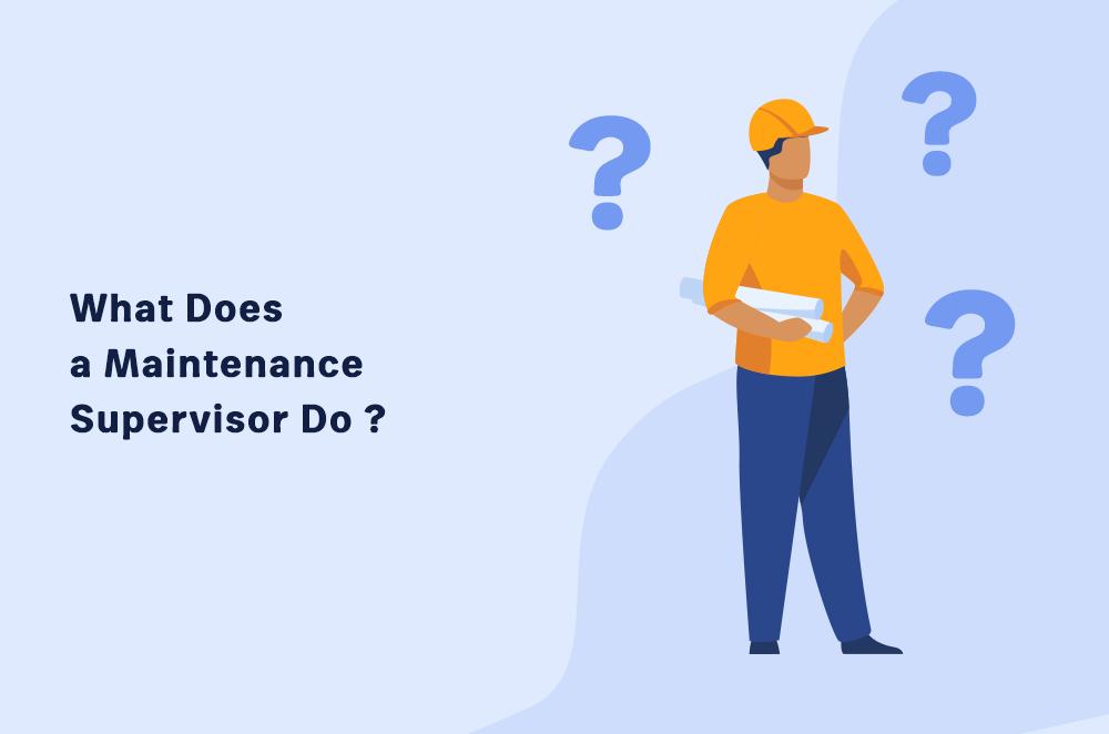 Maintenance executive responsibilities